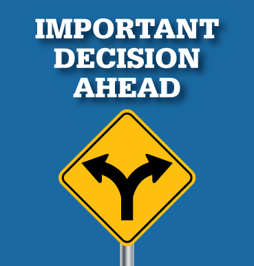 important-decision-ahead-sign